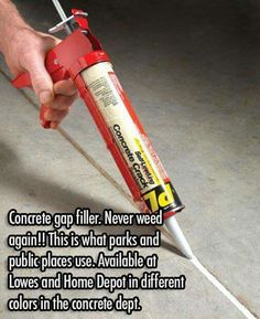 "Concrete Gap Filler : pinner said, ""Never weed again! This is what parks and public places use. Available at Lowes and Home Depot in different colors in the concrete dept. Make sure it says ""Self-Leveling"" concrete crack filler! Outdoor Projects, Home Projects, Outdoor Ideas, Home Depot, Genius Ideas, Do It Yourself Baby, Do It Yourself Inspiration, Diy Casa, My Pool"
