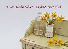 how to: miniature wire basket