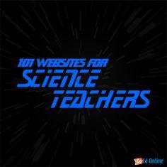 101 Websites for Science Teachers