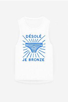 Désolé Je Bronze - 19,90€ now on rad.co #tanning #bronzage