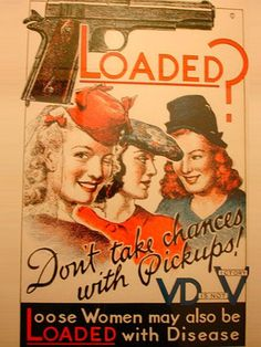 awesome collection of WW2 era posters on the dangers of sleeping with hookers