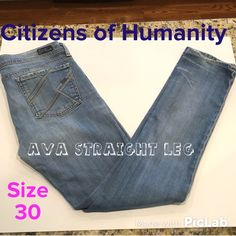 COH Ava Straight Leg Stretch Jeans Size 30 98% Cotton, 2% Polyurethane. Inseam is 32 inches. Mid-rise Classic Jean is Excellent Condition! Citizens of Humanity Jeans Straight Leg
