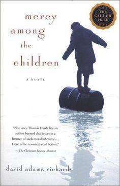 Mercy Among the Children : A Novel by David Adams Richards, http://www.amazon.com/dp/B000C4SVM8/ref=cm_sw_r_pi_dp_kjRGtb1FN5ZR4