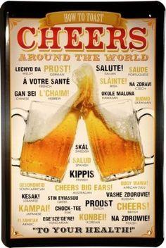 Cheers around the world Bier Metallschild Retro Reklame Blechschild 792 All Beer, Wine And Beer, Best Beer, Beer 101, Cheers, Beer Quotes, Beer Poster, Beers Of The World, Beer Signs