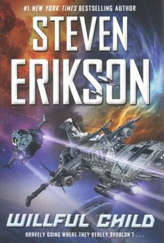 Willful Child by Steven Erikson.  Click the cover image to check out or request the science fiction and fantasy kindle.
