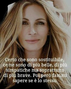 No rispondendo a queste diciture American Horror Story Quotes, Italian Quotes, Quotes About Everything, Richard Gere, Life Rules, Interesting Quotes, Julia Roberts, Hollywood Actor, My Mood