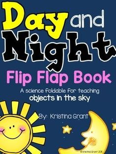 Here is a FREE Day & Night Flip Flap Book to go along with your objects in the sky science unit. Students will write and draw about what objects they see in the sky during the day and night.  Picture instructions are included to show how to make the foldable.If you like this freebie, then you'll LOVE my monthly Interactive Science Journals.Thanks for downloading!Fondly,Kristina Grantwww.thekristinagrant.comThe Kristina Grant blog