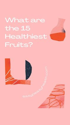 What are the healthiest fruits? Eating the healthiest fruit all the time can help wellbeing. Be that as it may, not all healthiest fruit are made equivalent. Banana Contains, Healthy Fruits, Easy Peasy, Superfood, Berries, Cancer, Bury, Blackberry, Strawberries