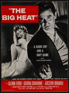 THE BIG HEAT (1953) - Glenn Ford - Gloria Grahame - Jocelyn Brando - Lee Marvin - Alexander Scourby - Directed by Fritz Lang - Columbia Pictures - Movie Poster.