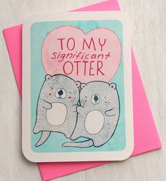 la manina found this significant otter valentines day card on etsy