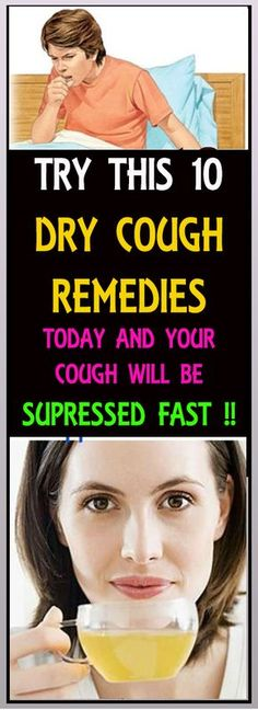 Best 10 Dry Cough Remedies and Cough Suppressants That Work #cough #health #remedies #disease #homeremedies