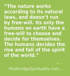 #Nature #Natural Laws #Free-Will #Choice #decision