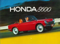 1965 Honda S600 Roadster Japanese Cars, Vintage Japanese, Kei Car, Honda Motors, Honda Prelude, Honda S, Mini Trucks, Transporter, Car Advertising