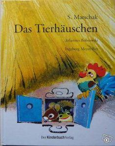 Marschak, Das Tierhäuschen. (Bilderbuch)