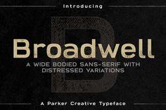 Broadwell - Wide Sans-Serif by Parker Creative on @creativemarket