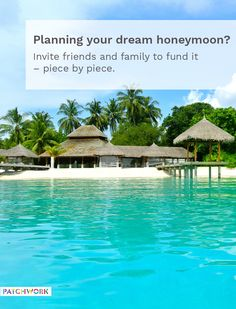 Create a Patchwork registry to show wedding guests your perfect honeymoon, then they can choose which part of the trip to treat you to.