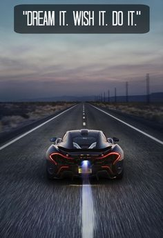 """""""Dream it. wish it. do it."""" Click to buy an inspirational plaque like this... #McLarenP1 #Inspiration"""