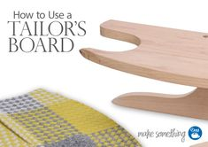 Sewing Tutorial: How to Use a Dritz Tailor's Board for Pressing Sewing Projects