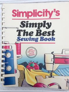 A personal favorite from my Etsy shop https://www.etsy.com/ca/listing/501097644/simplicity-simply-the-best-sewing-book