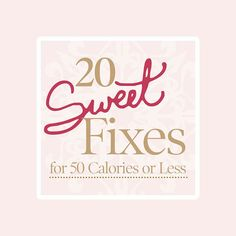 Get your sweet fix without a lot of sugar or calories with these sweet treats that have 50 calories or less. Easy and simple snacks that you can keep at your desk include dark chocolate squares, raspberries, a root beer float or a fruit popsicle.