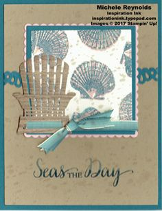 """So Many Shells Seas the Day Chair handmade card using Stampin' Up! products - So Many Shells Photopolymer Stamp Set, Aqua Painters, Decorative Ribbon Border Punch, Layering Squares Framelits Dies, 1/4"""" Ombre Ribbon, Wood Textures Designer Series Paper Stack, and Seasonal Layers Thinlits Dies.  Directions and measurements on my blog.  By Michele Reynolds, Inspiration Ink."""