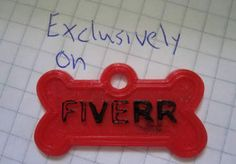 Cool! You can order personalized collar tag for your dog from fiverr for just $5 O.o check it out! ->