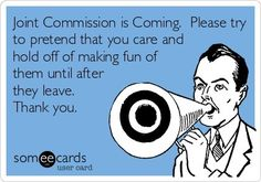 Joint Commission can suck it!!!  Lol