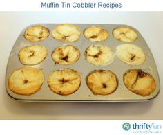 Making dessert and main dish recipes in your muffin tins is a great way to prepare single servings. This page contains muffin tin cobbler recipes.