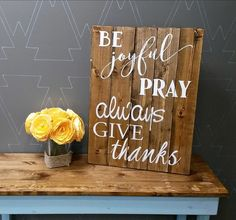 Be Joyful 17.5x24 Pallet Wood Sign - Netties Expressions