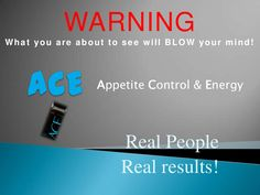 Amazing how many people are getting healthier and skinner with the AWESOME 'ACE'  product....   contact me for details if you would like to be next!!!!   I can help you achieve your goals!!!   blue5465@iccable.com    ace-2012-before-and-afters-15632074 by ACE Saba via Slideshare