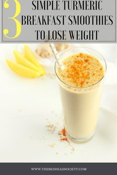 Simple Turmeric Breakfast Smoothies to Lose Weight