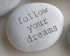 Follow Your Dreams is what we have done and continue to do! #quotes