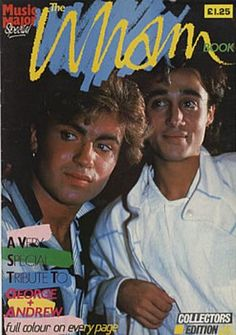 **Wham. George and Andrew