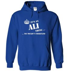cool ALI Gifts - It's a ALI Thing, You Wouldn't Understand Hoodies T-Shirts