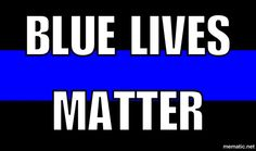 Will never not pin! All lives matter but blue ones put their lives on the line to protect yours. I Pledge Allegiance, Police Life, Say That Again, Positive Reinforcement, Conservative Politics, Proud Of Me, God Bless America, Law Enforcement, Real Talk