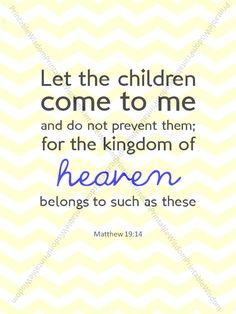 Bible verse print, Nursery Children's room Scripture art, Christian wall art decor - Matthew 19:14 - Let the children come. $5.00, via Etsy.