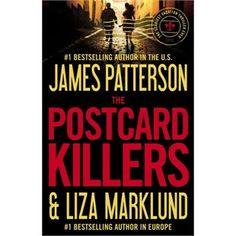 The Postcard Killers - James Patterson & Liza Marklund