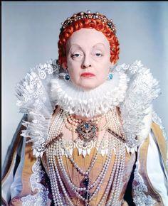 Bette Davis as Queen Elizabeth I in The Virgin Queen