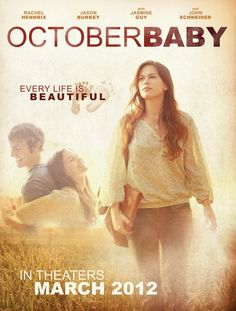 October Baby is one of the best movies I've seen. It has a great message about every life. Everyone should see this!