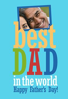 """""""Best Dad in The World"""" printable card. Customize, add text and photos. Print for free!"""