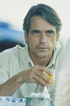 Jeremy Irons. It's the attitude.