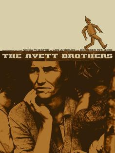 The Avett Brothers - Tour Poster  Probably my favorite tour poster yet to be found!
