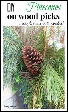 DIY Pinecones on Wood Picks for outdoor urns #diy #decor
