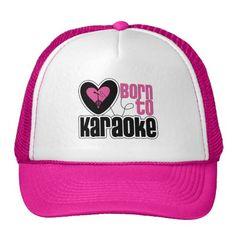 Born to Karaoke Heart Trucker Hat