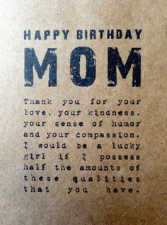 Unique Happy Birthday Mom Quotes & Wishes with Images happy birthday quotes for mom Thank You Quotes For Birthday, Birthday Message For Daughter, Happy Birthday Mom Quotes, Birthday Wishes For Mother, Birthday Cards For Mom, Happy Quotes, Birthday Greetings For Mom, Quotes For Mom, Birthday Messages