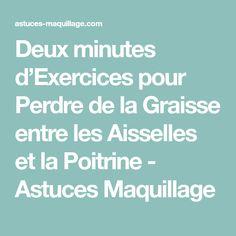 Deux minutes d'Exercices pour Perdre de la Graisse entre les Aisselles et la Poitrine - Astuces Maquillage