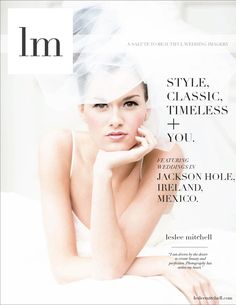 lm magazine. Weddings by Leslee Mitchell.
