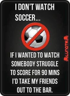 I watch a little bit of soccer but this was to hilarious not to post! Haha Funny, Funny Jokes, Hilarious, Funny Stuff, Funny Shit, Funny Things, Funny Moments, Nfl Jokes, Funniest Jokes