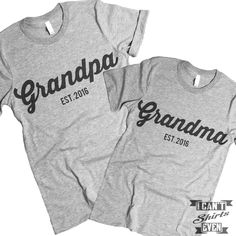 "The listing is for two short-sleeve unisex crew-neck t-shirts with with ""Grandpa Est.2016"" print on one shirt and ""Grandma Est. 2016"" print on the other shirt. All t-shirts are unisex. We carry XS, S,"