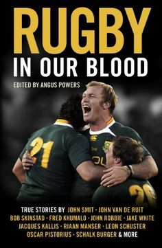 Rugby in our blood by Jake White, http://www.amazon.com/dp/B00BW766WG/ref=cm_sw_r_pi_dp_LrUqub0153NEE